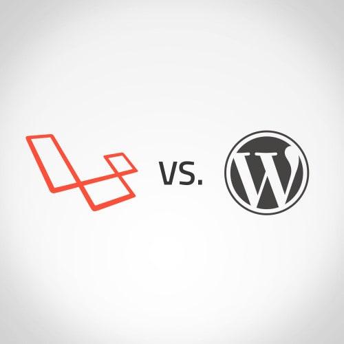 Laravel und Wordpress im Vergleich