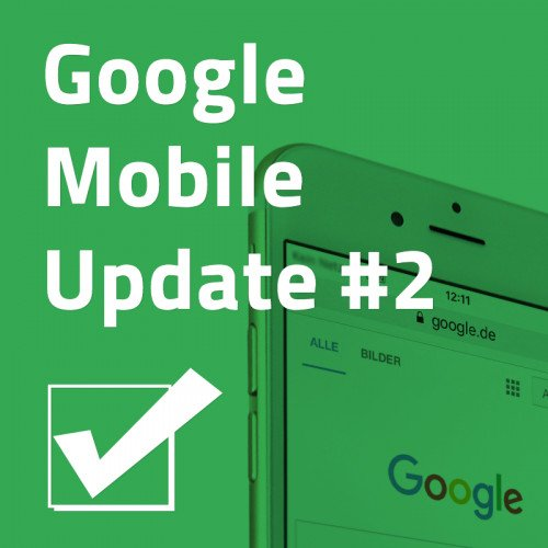 Grafik zum Google Mobile Update #2
